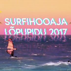 SURFIHOOAJA 2017 LÕPUPIDU