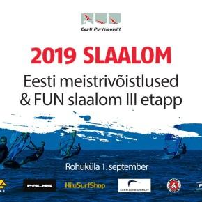 Võistlusteade! Slaalomi EMV ja FUN slaalomi III etapp toimub  1. septembril Rohukülas