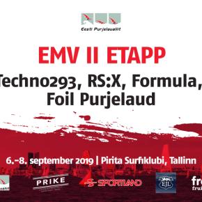6.-8. september Pirita Surf - EMV II etapp Techno293, RS:X, Formula ja Foil võistlusklassidele
